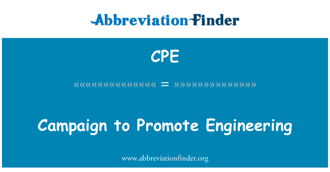 CPE: Campaign to Promote Engineering