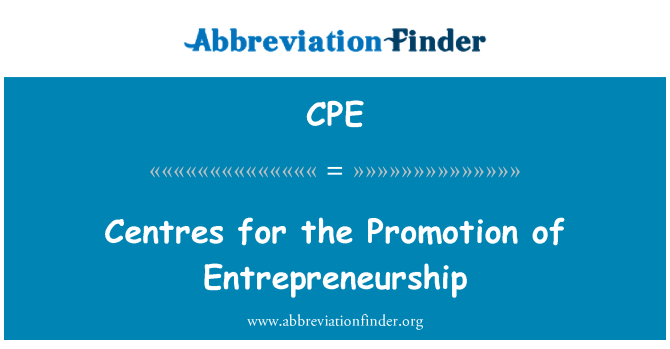 CPE: Centres for the Promotion of Entrepreneurship