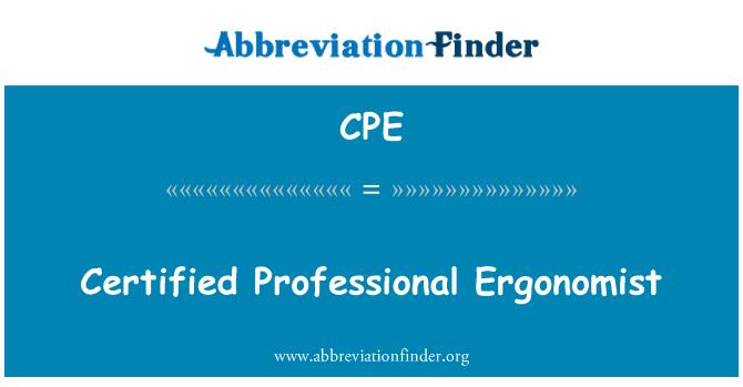 CPE: Certified Professional Ergonomist