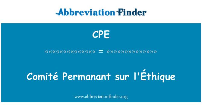 CPE: Comité Permanant sur l'Éthique