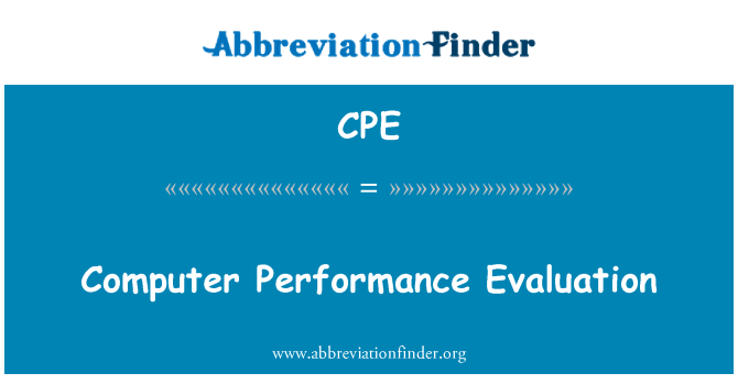 CPE: Computer Performance Evaluation