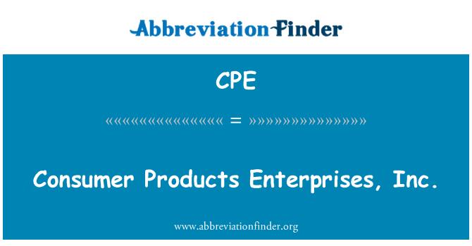 CPE: Consumer Products Enterprises, Inc.