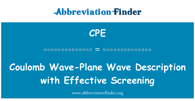 CPE: Coulomb Wave-Plane Wave Description with Effective Screening