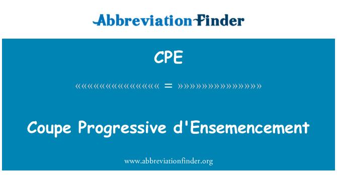 CPE: Coupe Progressive d'Ensemencement
