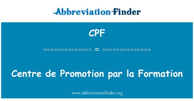 CPF: Centre de Promotion par la Formation