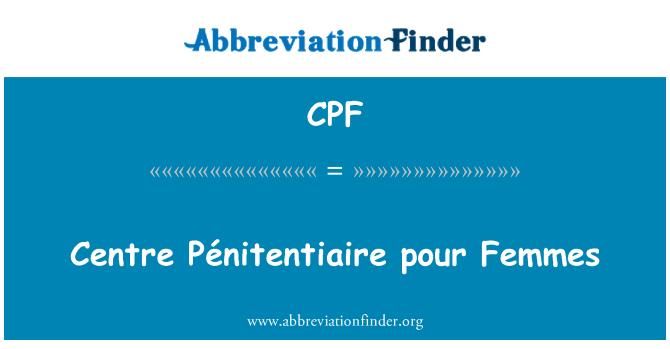 CPF: Centre Pénitentiaire pour Femmes
