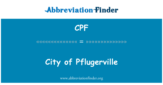 CPF: City of Pflugerville