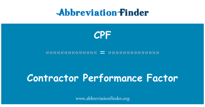 CPF: Contractor Performance Factor