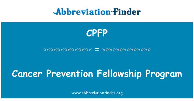 CPFP: Cancer Prevention Fellowship Program
