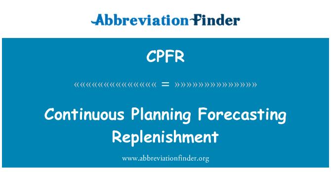 CPFR: Berterusan perancangan penambahan ramalan