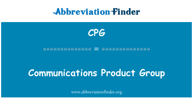CPG: Communications Product Group