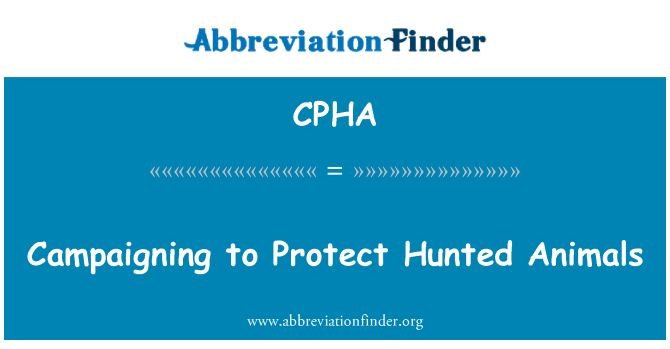 CPHA: Campaigning to Protect Hunted Animals