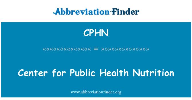 CPHN: Center for Public Health Nutrition