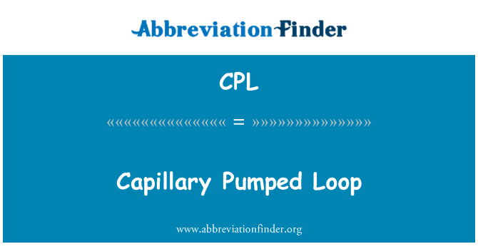 CPL: Capillary Pumped Loop