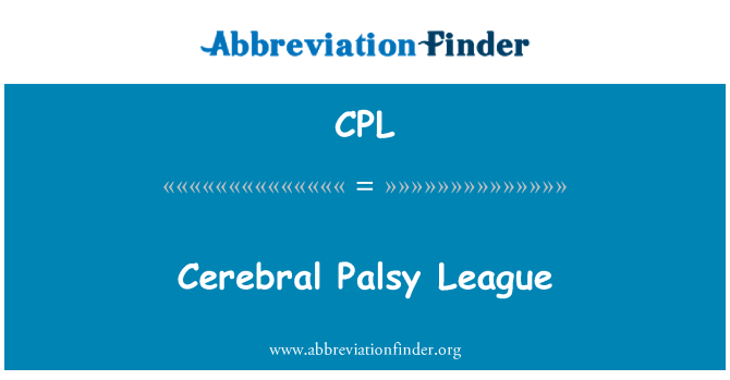 CPL: Cerebral Palsy League