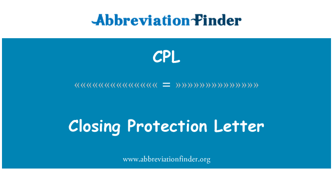CPL: Closing Protection Letter