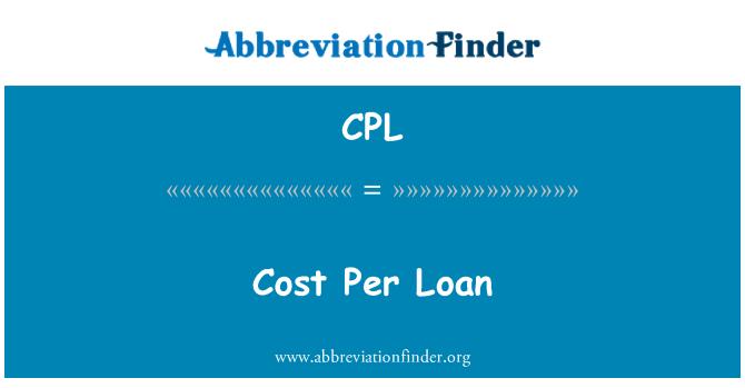 CPL: Cost Per Loan