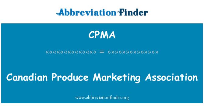 CPMA: Kanadalı üretim Pazarlama Derneği