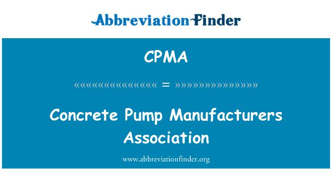 CPMA: Beton pompa Üreticileri Birliği