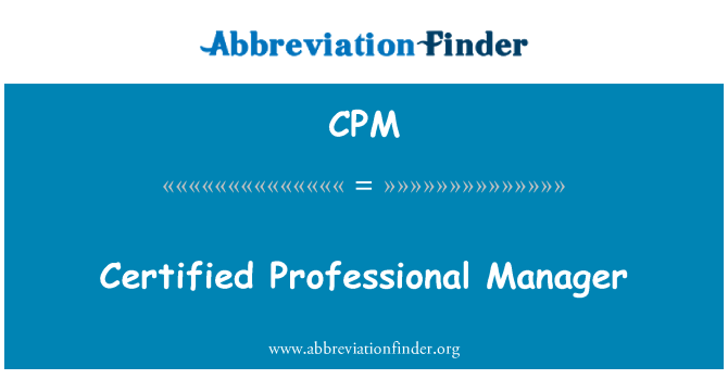 CPM: Certified Professional Manager