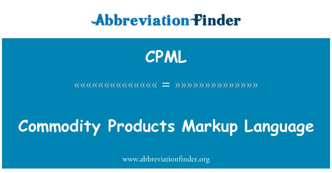 CPML: Commodity Products Markup Language