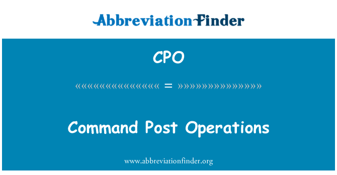 CPO: Command Post Operations