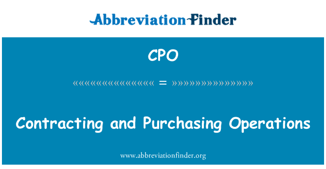 CPO: Contracting and Purchasing Operations