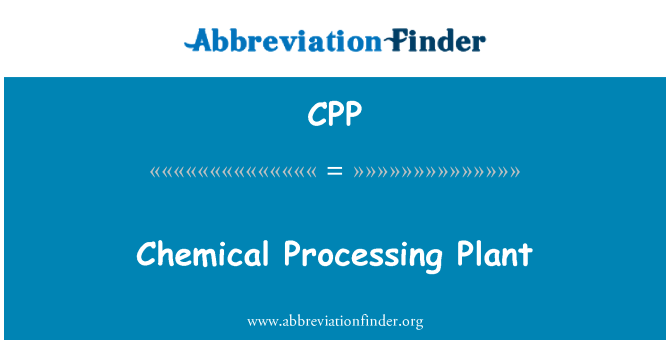 CPP: Chemical Processing Plant