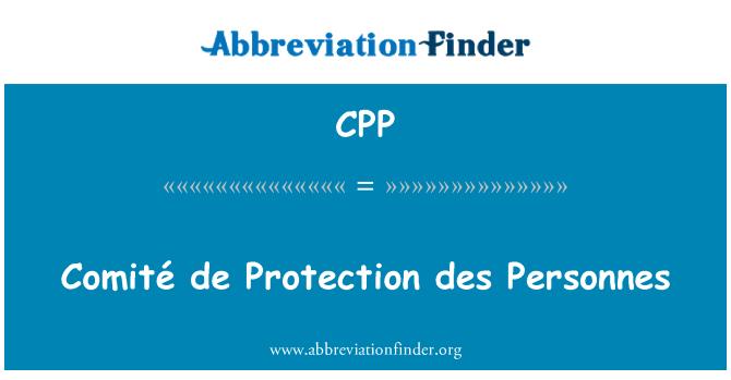 CPP: Comité de Protection des Personnes