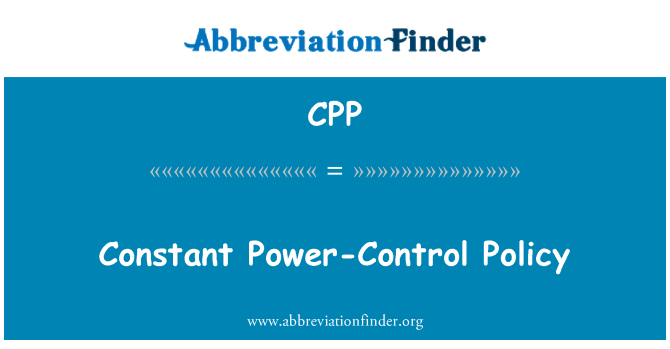 CPP: Constant Power-Control Policy