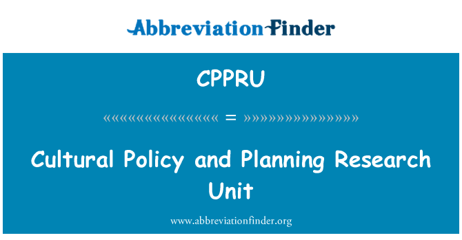 CPPRU: Cultural Policy and Planning Research Unit