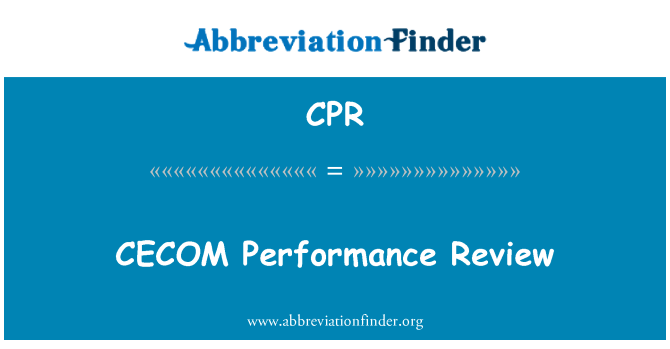 CPR: CECOM Performance Review