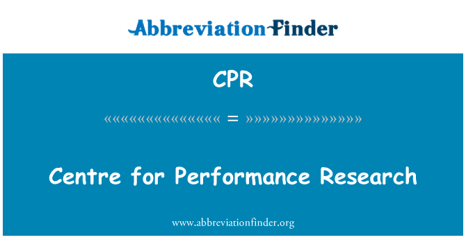 CPR: Centre for Performance Research