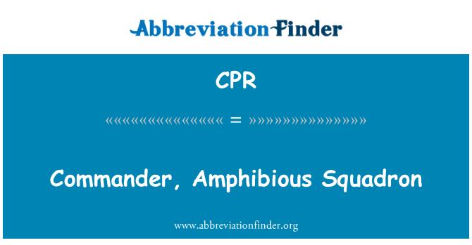 CPR: Commander, Amphibious Squadron