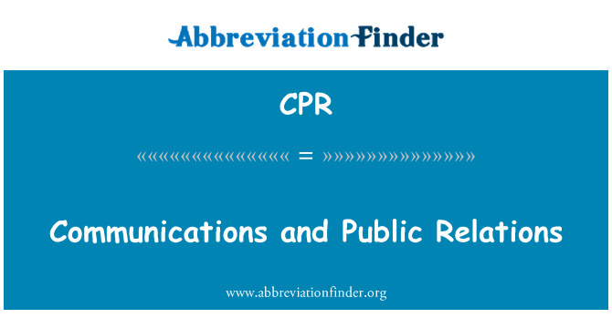 CPR: Communications and Public Relations