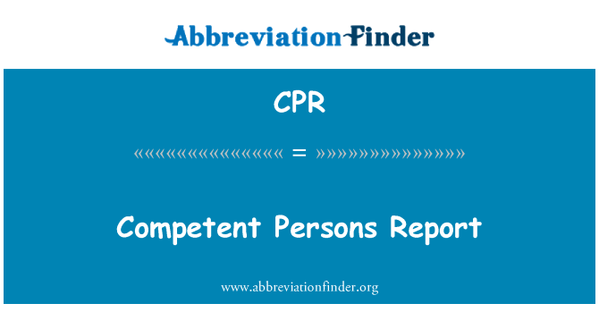 CPR: Competent Persons Report