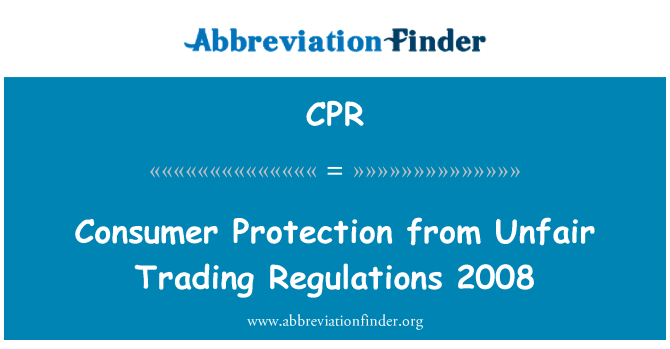 CPR: Consumer Protection from Unfair Trading Regulations 2008