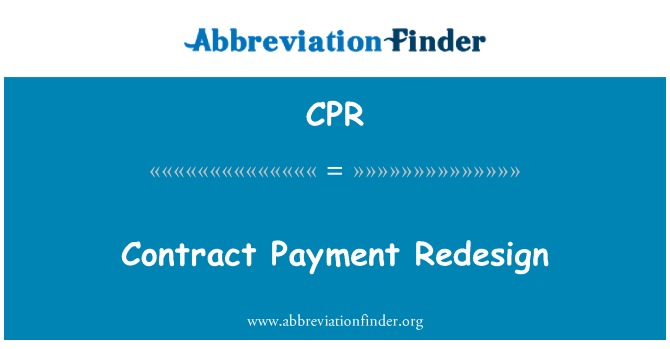 CPR: Contract Payment Redesign