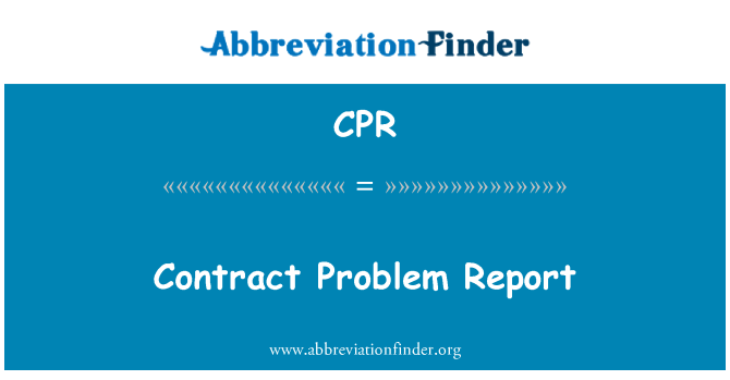 CPR: Contract Problem Report