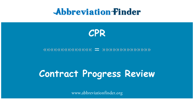CPR: Contract Progress Review