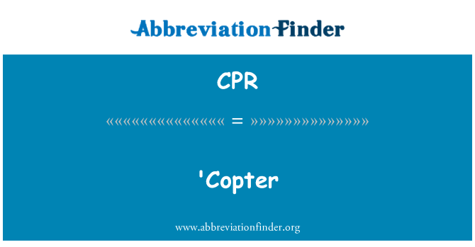 CPR: 'Copter