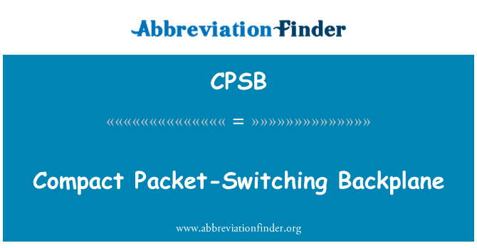 CPSB: Compact Packet-Switching Backplane