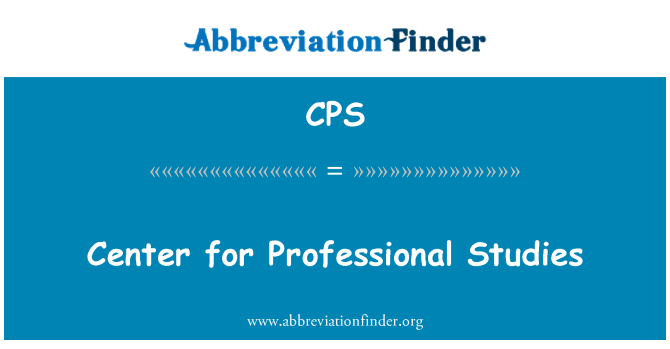 CPS: Center for Professional Studies