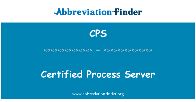 CPS: Certified Process Server