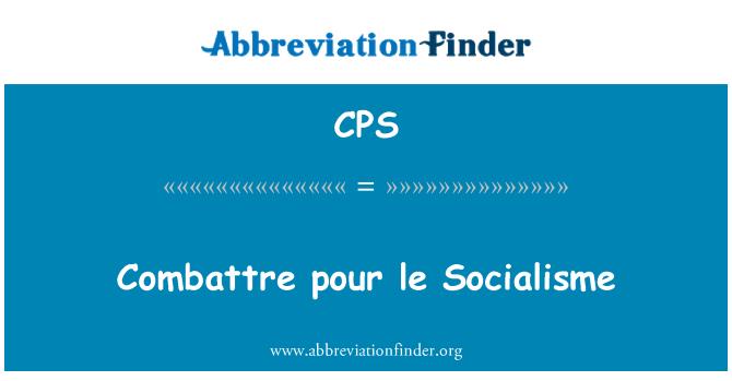 CPS: Combattre pour le Socialisme