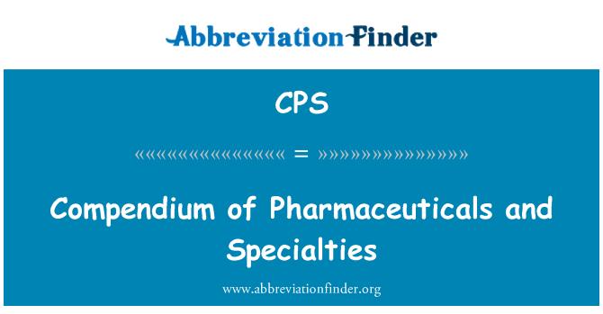 CPS: Compendium of Pharmaceuticals and Specialties
