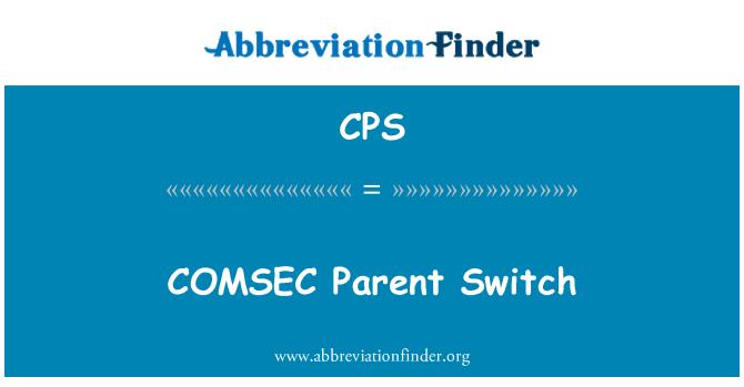 CPS: COMSEC Parent Switch