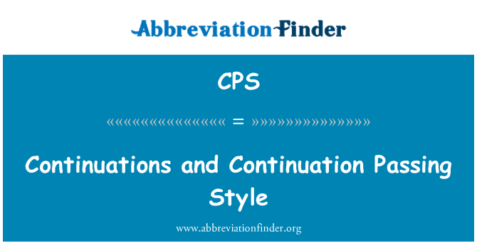 CPS: Continuations and Continuation Passing Style