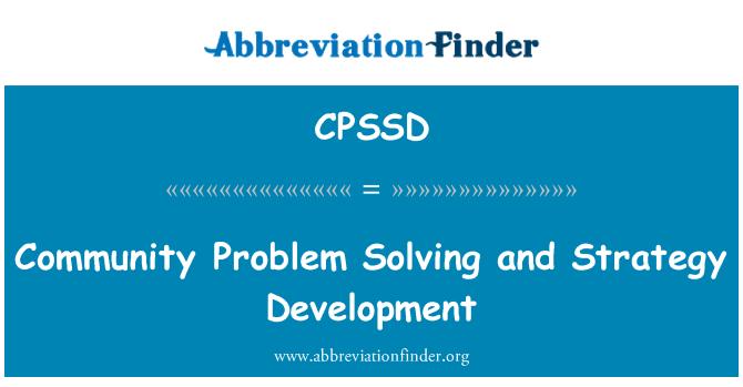 CPSSD: کمیونٹی نے مسئلے کو حل کرنے اور ترقی کی حکمت عملی