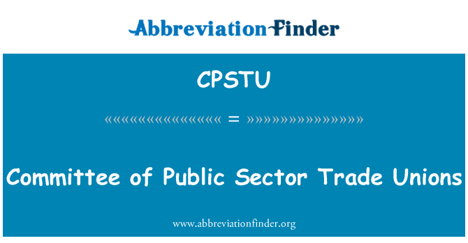CPSTU: Committee of Public Sector Trade Unions